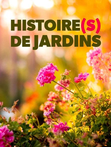 Histoire(s) de jardins