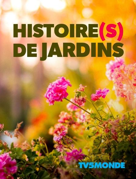 TV5MONDE - Histoire(s) de jardins