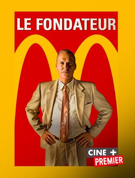 Ciné+ Premier - Le fondateur