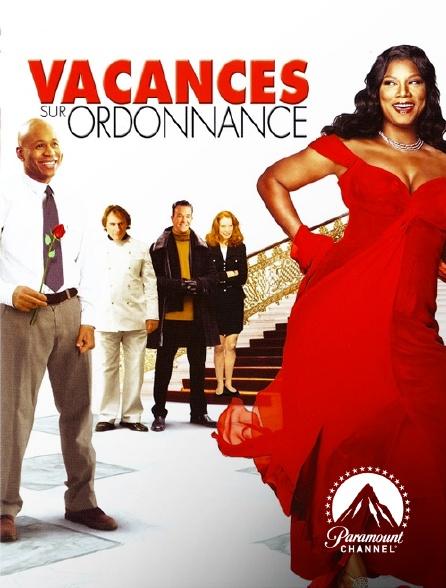 Paramount Channel - Vacances sur ordonnance