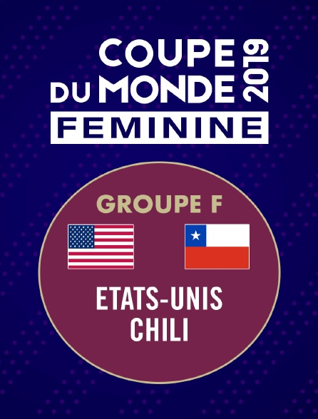 Football - Coupe du monde féminine : Etats-Unis / Chili