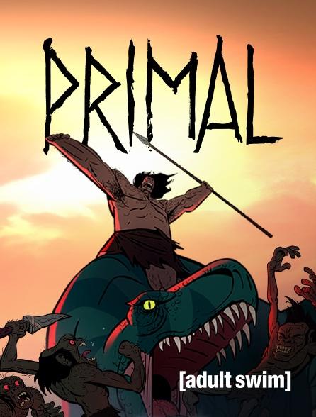 Adult Swim - Primal