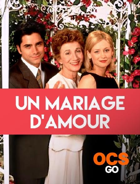 OCS Go - Un mariage d'amour