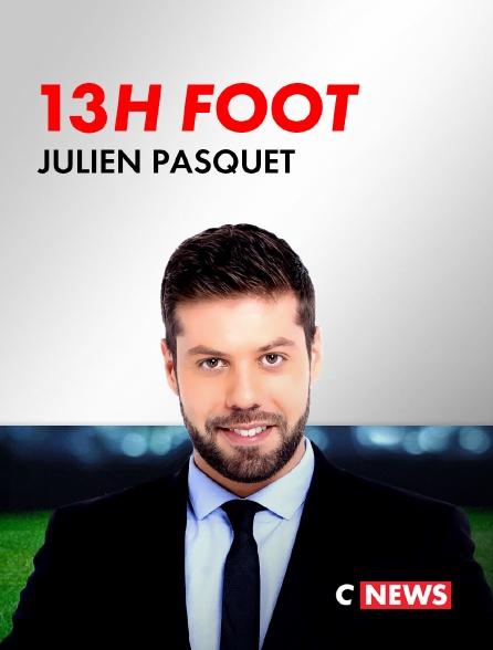 CNEWS - 13H Foot