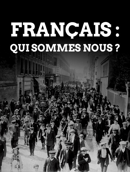 Français : qui sommes-nous ?