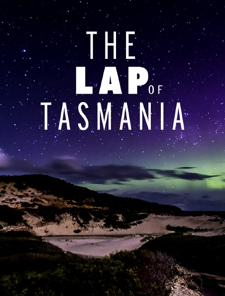 The Lap of Tasmania