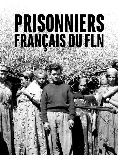 Prisonniers français du FLN
