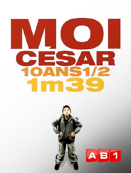 AB 1 - Moi César, 10 ans 1/2, 1m39