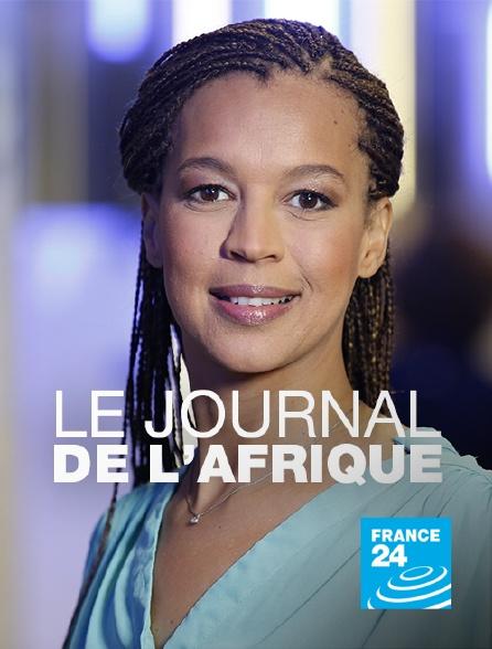 France 24 - Le journal de l'Afrique