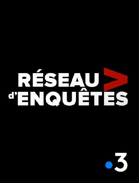 France 3 - Réseau d'enquêtes