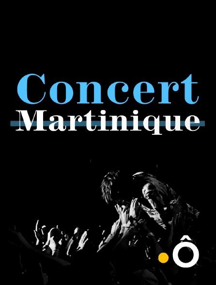France Ô - Concert Martinique