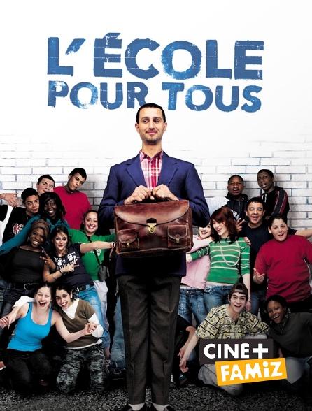 Ciné+ Famiz - L'école pour tous