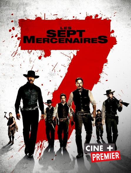 Ciné+ Premier - Les sept mercenaires