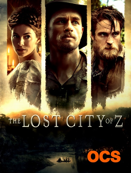 OCS - The Lost City of Z