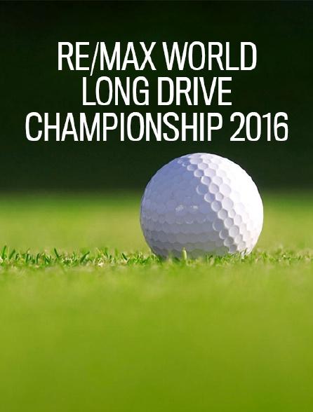 Re/Max World Long Drive Championship 2016