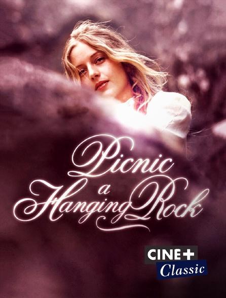 Ciné+ Classic - Pique-nique à Hanging Rock
