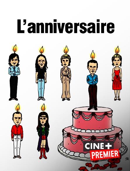 Ciné+ Premier - L'anniversaire