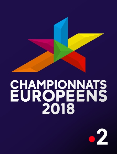 France 2 - Championnats européens 2018