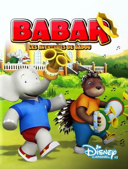 Disney Channel +1 - Babar : les aventures de Badou
