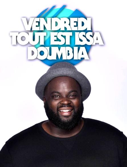 Vendredi, tout est Issa Doumbia