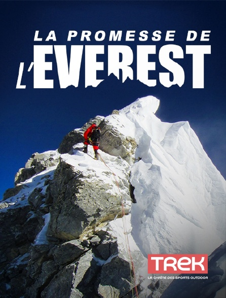 Trek - La promesse de l'Everest