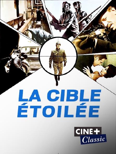 Ciné+ Classic - La cible étoilée