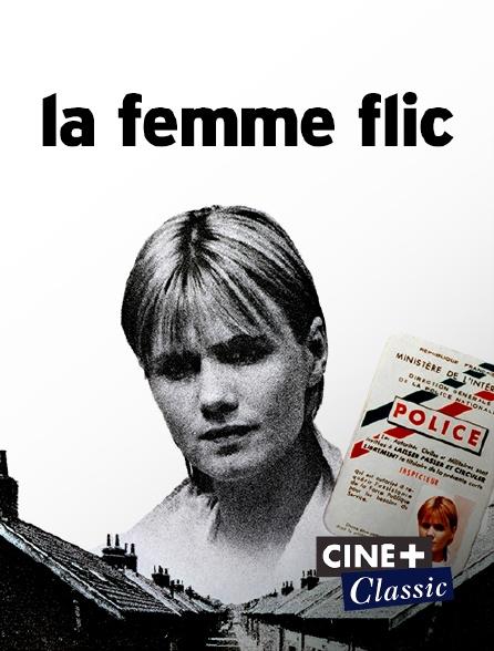 Ciné+ Classic - La femme flic