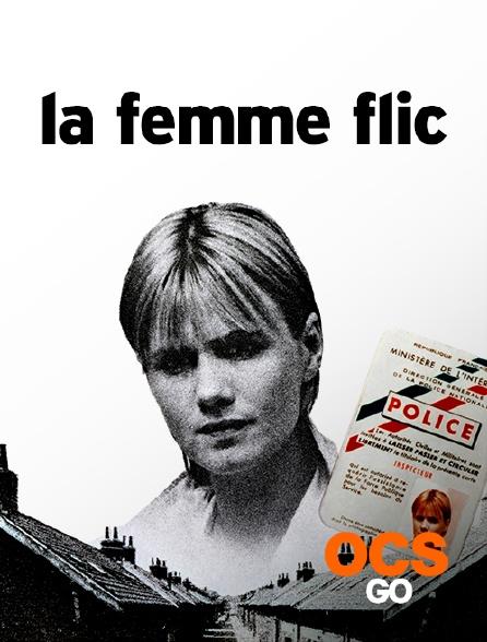 OCS Go - La femme flic
