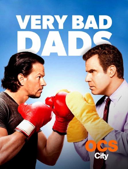 OCS City - Very Bad Dads