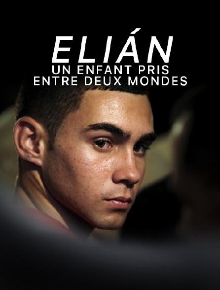 Elián, un enfant pris entre deux mondes