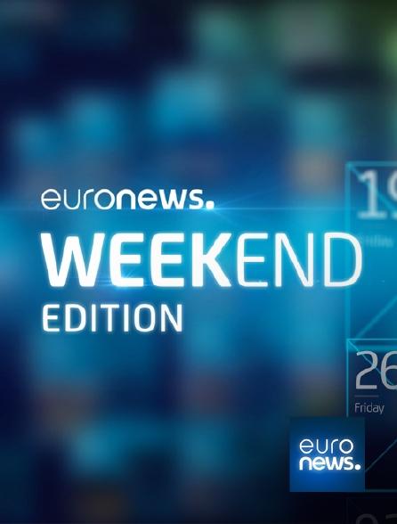 Euronews - Euronews Week-End