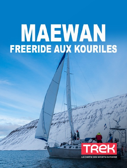 Trek - Maewan, Freeride aux Kouriles