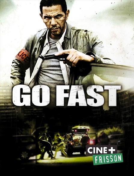 Ciné+ Frisson - Go Fast
