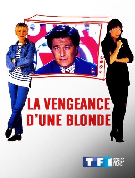 TF1 Séries Films - La vengeance d'une blonde