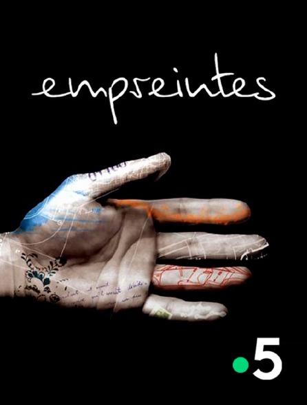 France 5 - Empreintes