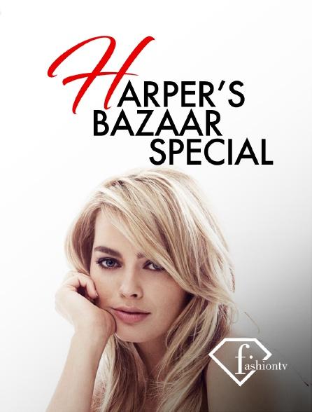 Fashion TV - Harper's Bazaar Special