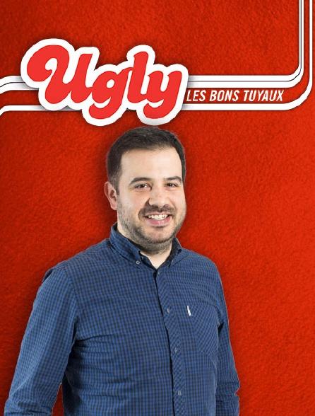 Ugly Les Bons Tuyaux