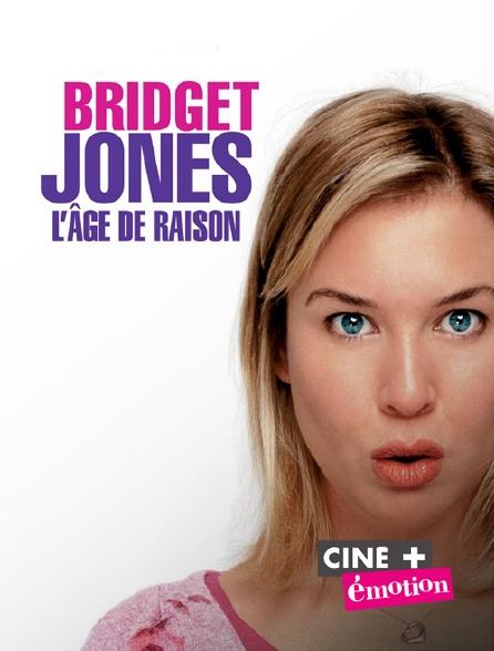 Ciné+ Emotion - Bridget Jones : l'âge de raison