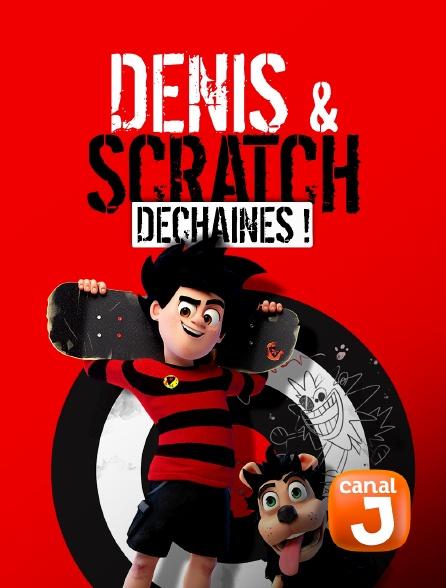 Canal J - Denis et Scratch : déchaînés !