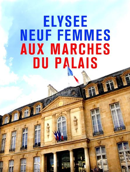 Elysée : neuf femmes aux marches du palais