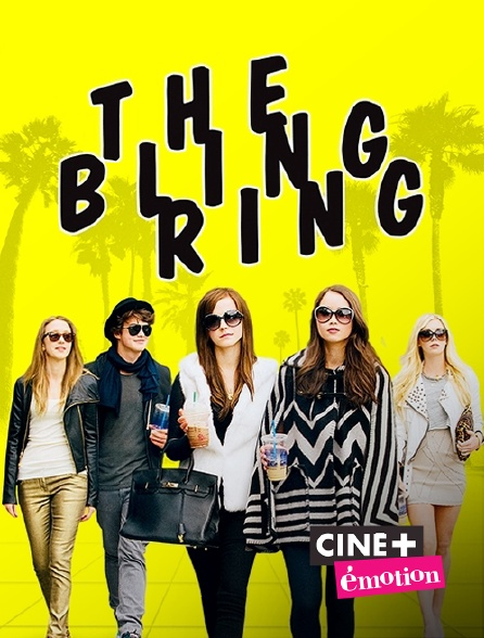 Ciné+ Emotion - The Bling Ring