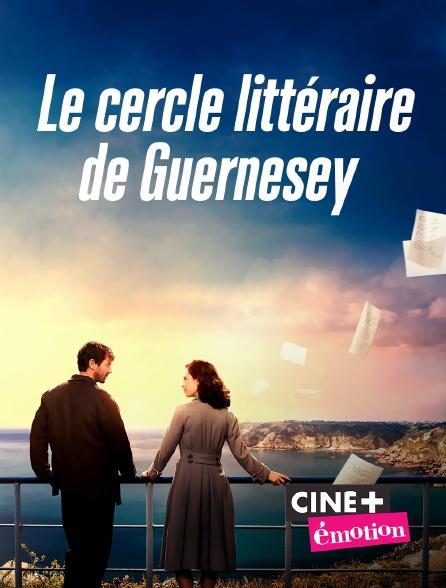 Ciné+ Emotion - Le cercle littéraire de Guernesey