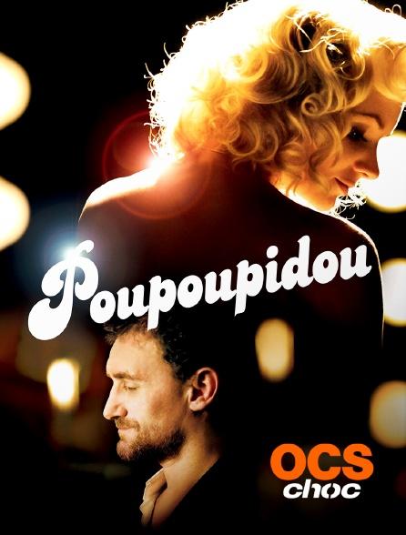 OCS Choc - Poupoupidou
