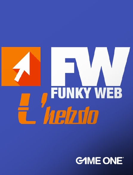 Game One - Funky Web l'hebdo