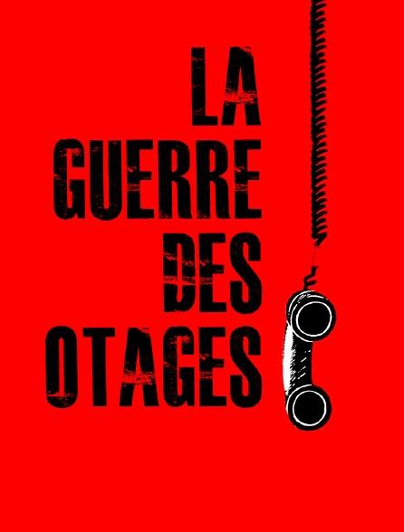 La guerre des otages