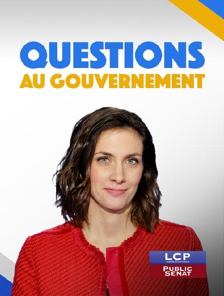 LCP Public Sénat - Questions au gouvernement