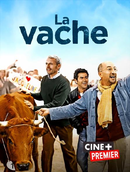 Ciné+ Premier - La vache