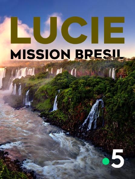 France 5 - Lucie, mission Brésil