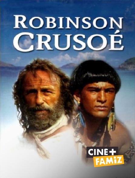 Ciné+ Famiz - Robinson Crusoé