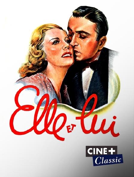 Ciné+ Classic - Elle et lui